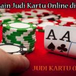 Tips Bermain Judi Kartu Online di Indonesia
