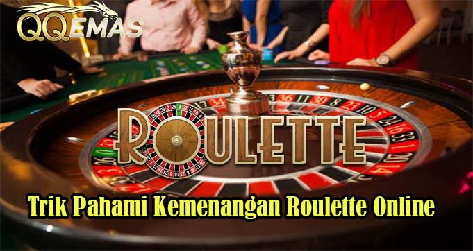 Trik Pahami Kemenangan Roulette Online